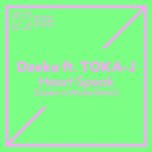 Heart Speak (Dzeko vs Waves Remix)